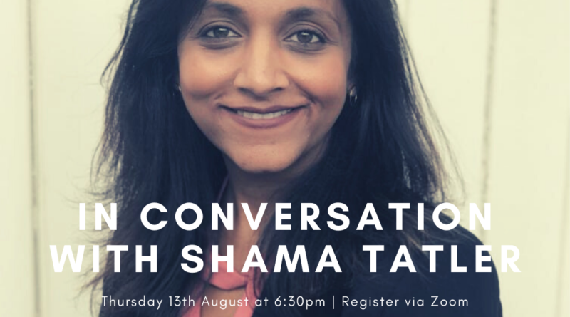 Online Event: In Conversation with Shama Tatler