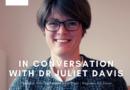 Online Event: LHG in conversation with:  Dr Juliet Davis